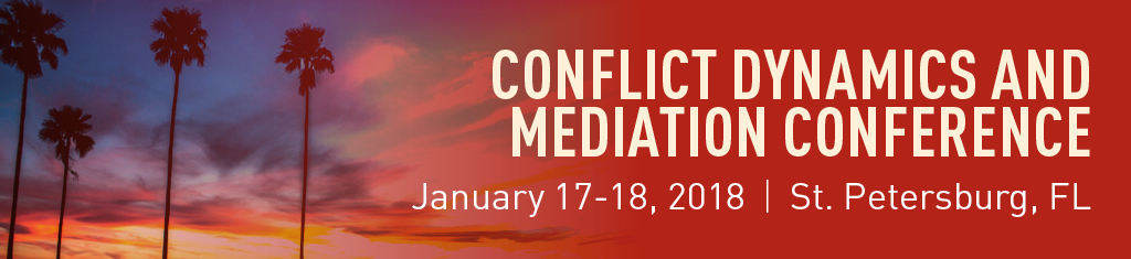 2018 Conflict Dynamics and Mediation Conference